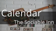 Calendar and events for The Sociable Inn